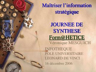 Maîtriser l'information stratégique JOURNEE DE SYNTHESE Form@HETICE