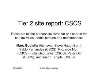 Tier 2 site report: CSCS