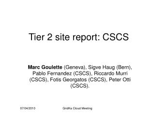 Tier 2 site report: CSCS