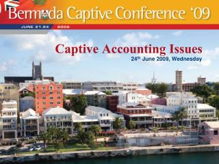 Captive Accounting Issues
