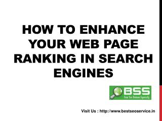 How to enhance Your Web page ranking in Search Engines