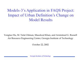 Models-3's Application in FAQS Project: Impact of Urban Definition's Change on Model Results