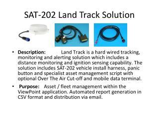 SAT-202 Land Track Solution