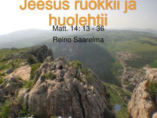 Jeesus ruokkii ja huolehtii