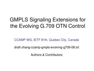 GMPLS Signaling Extensions for the Evolving G.709 OTN Control