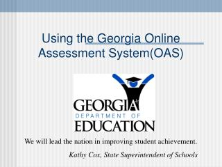 Using the Georgia Online Assessment SystemOAS