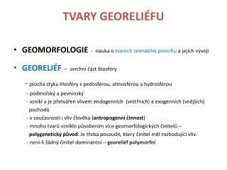 TVARY GEORELI�FU