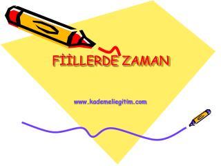 FİİLLERDE ZAMAN