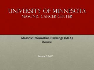 University of Minnesota Masonic Cancer Center