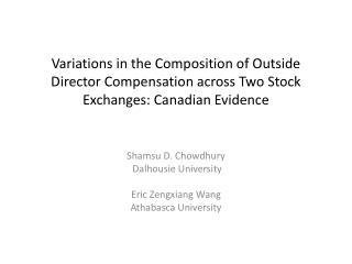 Shamsu  D.  Chowdhury  Dalhousie University Eric  Zengxiang  Wang Athabasca University