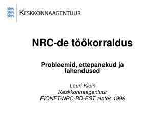 NRC-de töökorraldus