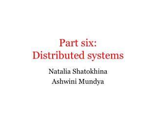 Part six:  Distributed systems