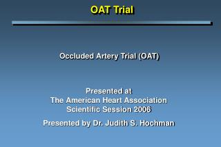 Occluded Artery Trial OAT