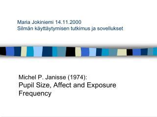 Maria Jokiniemi 14.11.2000 Silmän käyttäytymisen tutkimus ja sovellukset