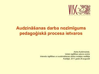 Audzināšanas darba nozīmīgums pedagoģiskā procesa ietvaros