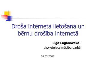 Droša interneta lietošana un bērnu drošība internetā