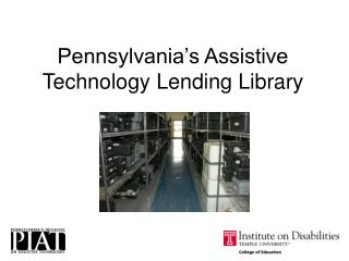 Pennsylvania's Assistive Technology Lending Library