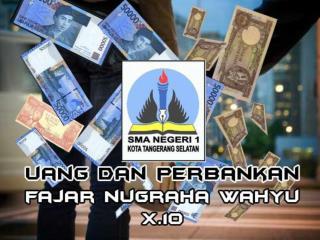 Uang Dan Perbankan