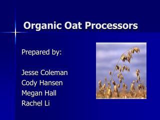 Organic Oat Processors