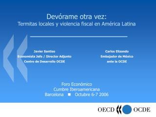 Devórame otra vez: Termitas locales y violencia fiscal en América Latina