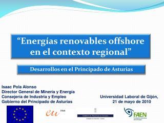 �Energ�as renovables offshore en el contexto regional�