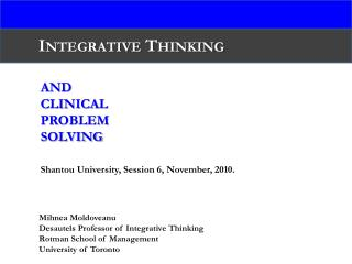 And Clinical  Problem Solving Shantou University, Session 6, November, 2010.