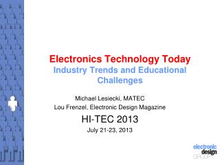 Electronics Technology Today Industry Trends and Educational Challenges