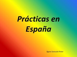 Pr�cticas en Espa�a