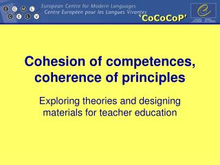 Cohesion of competences, coherence of principles