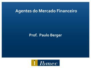 Prof.  Paulo Berger