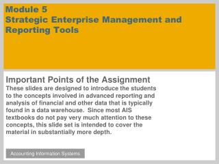 Module 5 Strategic Enterprise Management and Reporting Tools