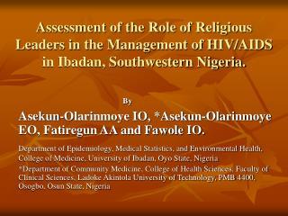 By Asekun-Olarinmoye IO, *Asekun-Olarinmoye EO, Fatiregun AA and Fawole IO.