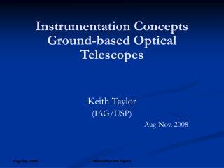 Instrumentation Concepts Ground-based Optical Telescopes