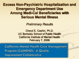 California Mental Health Care Management Program (CalMEND):   A Quality Improvement Collaborative