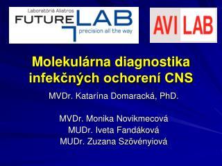 Molekulárnadiagnostika infekčných ochorení CNS