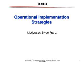 Operational Implementation Strategies