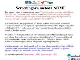 Screeningová metoda  NOMI