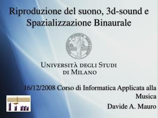 Riproduzione del suono, 3d-sound e Spazializzazione Binaurale