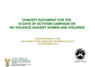 CONCEPT DOCUMENT FOR THE   16 DAYS OF ACTIVISM CAMPAIGN ON  NO VIOLENCE AGAINST WOMEN AND CHILDREN
