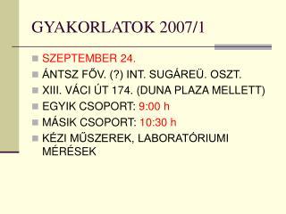 GYAKORLATOK 2007/1