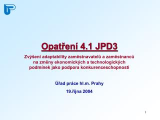 Opatření 4.1 JPD3