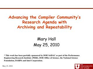 Advancing the Compiler Community's Research Agenda with Archiving and Repeatability