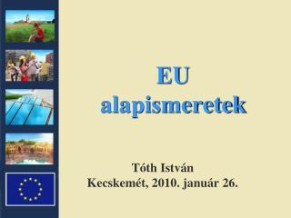EU alapismeretek