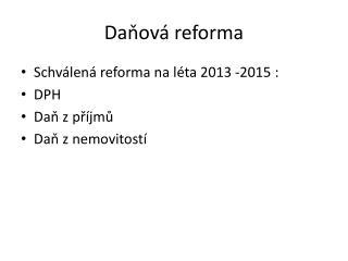 Daňová reforma