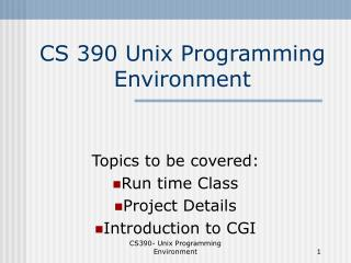 CS 390 Unix Programming Environment