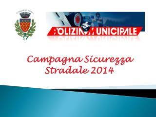 Campagna Sicurezza Stradale 2014