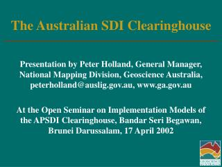 The Australian SDI Clearinghouse