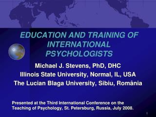 EDUCATION AND TRAINING OF INTERNATIONAL PSYCHOLOGISTS
