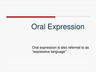 Oral Expression