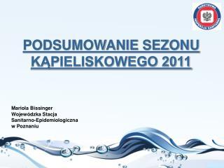 PODSUMOWANIE SEZONU KĄPIELISKOWEGO 2011
